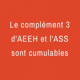 Jurisprudence : le complément 3 d'AEEH et l'ASS sont cumulables