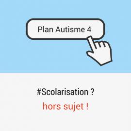 Notre contribution au plan autisme 4 – volet scolarisation